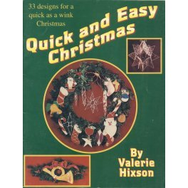 QUICK AND EASY CHRISTMAS by Valerie Hixson