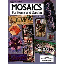 MOSAICS FOR HOME AND GARDEN by Carolyn Kyle