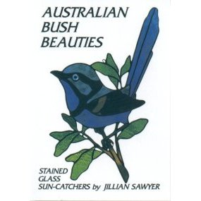 AUSTRALIAN BUSH BEAUTIES by Jillian Sawyer