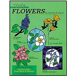 STATE FLOWERS IN STAINED GLASS by Carolyn Kyle