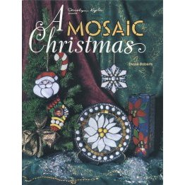 A MOSAIC CHRISTMAS by Dione Roberts