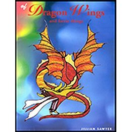 OF DRAGON WINGS AND FAERIE THINGS by Jillian Sawyer