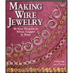 MAKING WIRE JEWELRY by Clegg & Larom