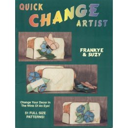 QUICK CHANGE ARTIST by Frankye and Suzy
