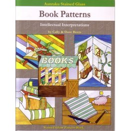 AANRAKU STAINED GLASS: BOOK PATTERNS by Cally & Dave Beers