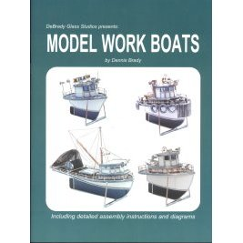 MODEL WORK BOATS by Dennis Brady