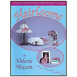 HEIRLOOMS by Valerie Hixson
