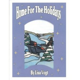 HOME FOR THE HOLIDAYS by Lisa Vogt