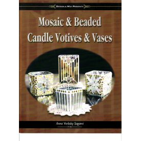MOSAIC & BEADED CANDLE VOTIVES & VASES by Anna Verbsky-Sagami
