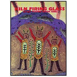 KILN FIRING GLASS by Boyce Lundstrom
