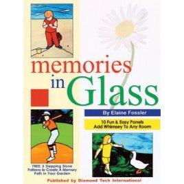 MEMORIES IN GLASS by Elaine Fossler