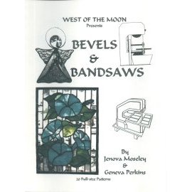BEVELS AND BANDSAWS by Jenova Moseley and Geneva Perkins