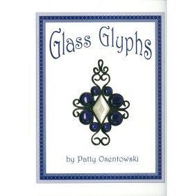 GLASS GLYPHS by Patty Osentowski