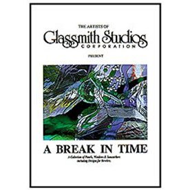 GLASSMITH STUDIOS: A BREAK IN TIME