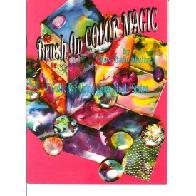 BRUSH ON COLOR MAGIC by Kay Bain Weiner