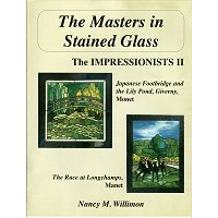 THE MASTERS IN STAINED GLASS:  THE IMPRESSIONISTS II by Nancy M.