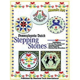 MOSAIC ART: PENNSYLVANIA DUTCH STEPPING STONES by Diamond Tech I