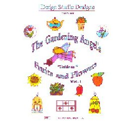 THE GARDENING ANGEL'S GUIDE TO FRUITS AND FLOWERS VOL. I