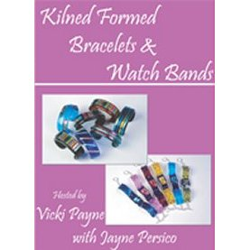 KILN FORMED BRACELETS & WATCHBANDS by Cutters Productions DVD
