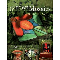 GARDEN MOSAICS MADE EASY by Kennedy and Pompilio